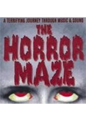 VARIOUS COMPOSERS - The Horror Maze - A Terrifying Journey Through Music