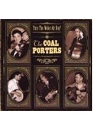 Coal Porters, The - Turn The Water On, Boy!