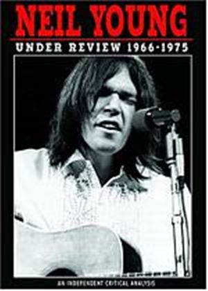 Neil Young: Under Review 1966-1975 (Music DVD)