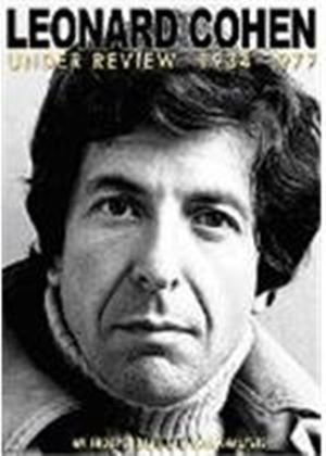 Leonard Cohen - Under Review 1934-1977