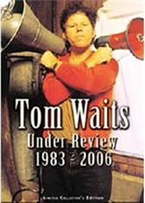 Tom Waits - Under Review - 1983-2006