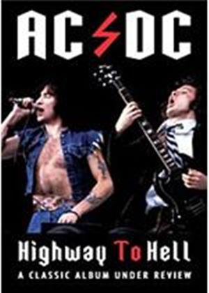 AC / DC - Highway To Hell - A Classic Album Under Review