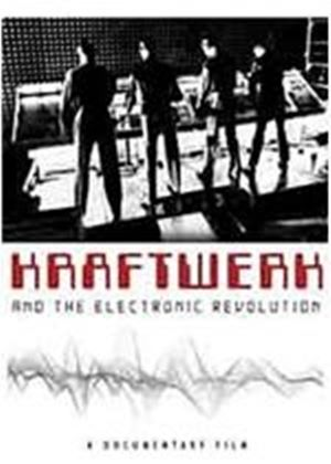Kraftwerk - Kraftwerk And The Electronic Revolution