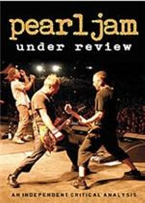 Pearl Jam - Under Review