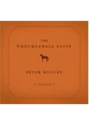Peter Mulvey - Knuckleball Suite, The