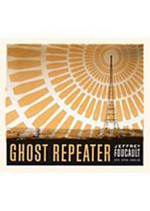 Jeffrey Foucault - Ghost Repeater (Music CD)