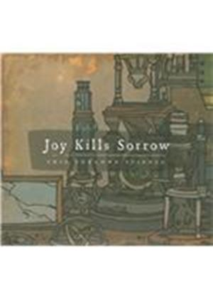 Joy Kills Sorrow - This Unknown Science (Music CD)
