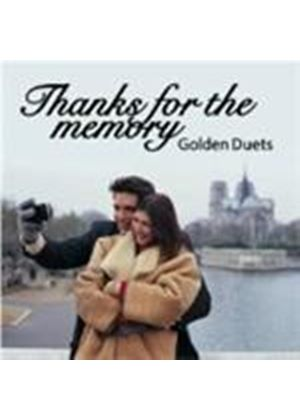 Various Artists - Thanks For The Memory Golden Duets