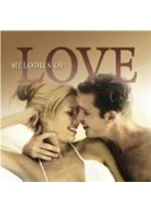 Various Artists - Melodies Of Love