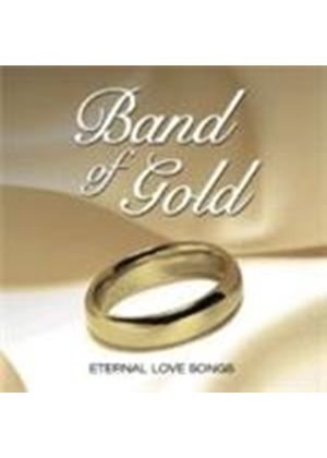 Various Artists - Band Of Gold - Eternal Songs Of Love