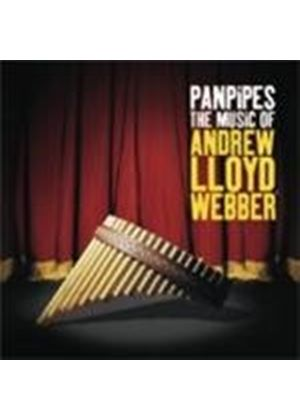 PAN PIPES - Music Of Andrew Lloyd Webber