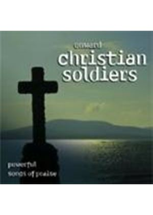 Various Artists - Onward Christian Soldiers Songs Of Prais