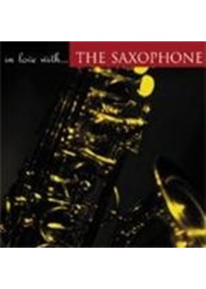 In Love With The Saxophone - Various
