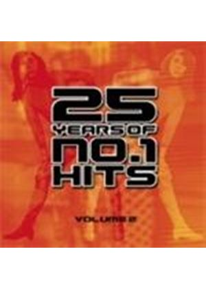 Twenty Five Years Of No 1 Hits Vol 2 - Various