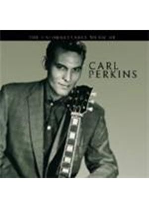 Carl Perkins - Unforgettable Music Of Car Perkins