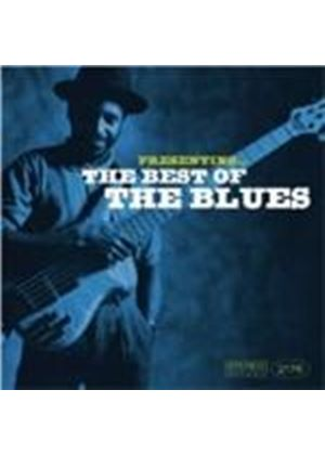 Various Artists - Presenting The Best Of The Blues