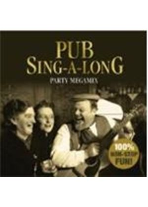Various Artists - Pub Sing Along Party Megamix