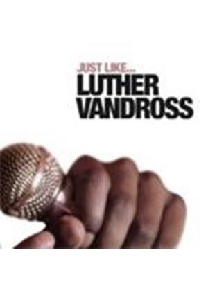 Various Artists - Just Like Luther Vandross