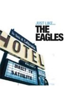 Various Artists - Just Like The Eagles