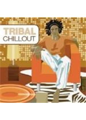 Various Artists - Tribal Chillout (Music CD)