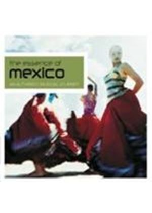 Various Artists - The Essence Of Mexico
