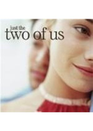 Various Artists - Just The Two Of Us