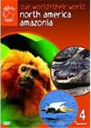 Our World Their World Vol.4 (Amazonia/North America)