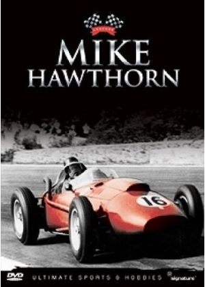 Mike Hawthorn - Motor Racing Legends