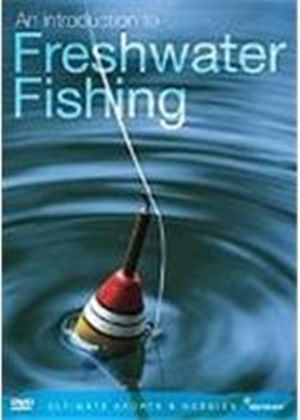 An Introduction To Freshwater Fishing