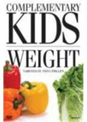 Complementary Kids - Weight