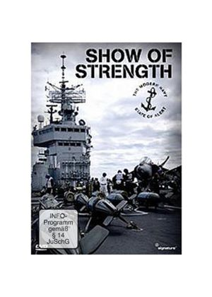 Show Of Strength - The Modern Navy: State Of Alert