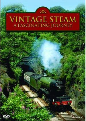 Vintage Steam - A Fascinating Journey