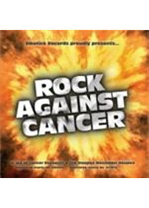 Various Artists - Rock Against Cancer (Music CD)