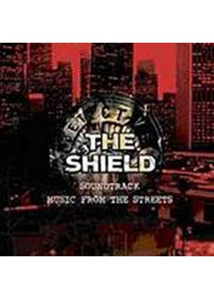 TV Soundtrack - The Shield - Music From The Streets (Music CD)