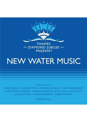 Ensemble H2o - New Water Music - Music for the Thames Diamond Jubilee Pageant (Original Soundtrack) (Music CD)