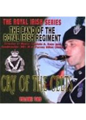The Band Of Royal Irish Regiment - Cry Of The Celts - Royal Irish Vol. 2
