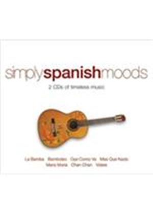 Various Artists - Simply Spanish Moods (Music CD)