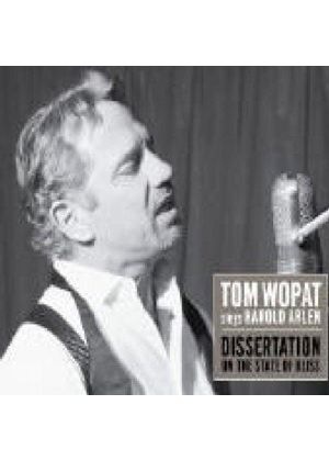 Tom Wopat - Sings Harold Arlen (Dissertation On The State Of Bliss)