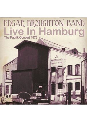 Edgar Broughton - Live In Hamburg (The Fabrik Concert 1973/Live Recording) (Music CD)