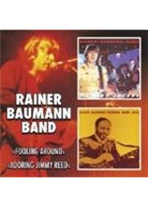 Rainer Baumann - Foolin' Around And Adoring Jimmy Reed (Music CD)