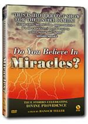 Do You Believe In Miracles