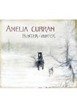 Amelia Curran - Hunter Hunter (Music CD)