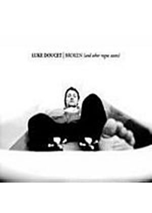 Luke Doucet - Broken (And Other Rogue States) (Music CD)