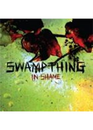 Swamp Thing - In Shame (Music CD)