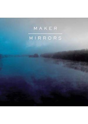Maker - Mirrors (Music CD)
