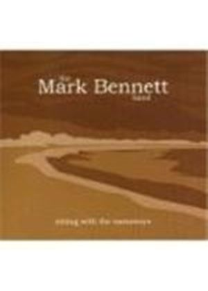 Mark Bennett Band (The) - Sitting With The Castaways