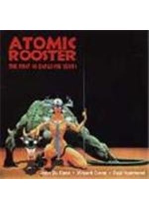 Atomic Rooster - First Ten Explosive Years, The