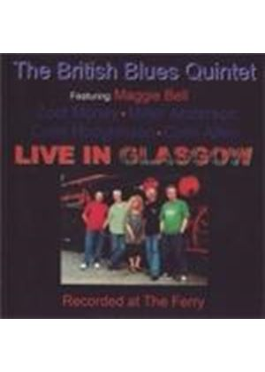 The British Blues Quintet - Live In Glasgow (Feat. Maggie Bell) (Music CD)