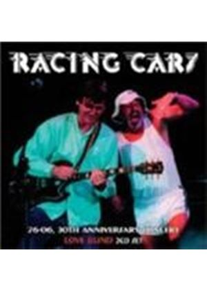 Racing Cars - Love Blind: 76-06 - 30th Anniversary Concert (Music CD)