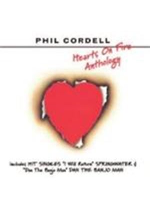 Phil Cordell - Hearts On Fire (Anthology) (Music CD)